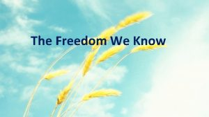 The Freedom We Know Were gonna dance dance