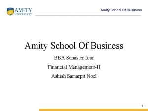 Amity School Of Business BBA Semister four Financial