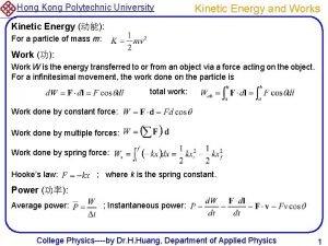 Hong Kong Polytechnic University Kinetic Energy and Works