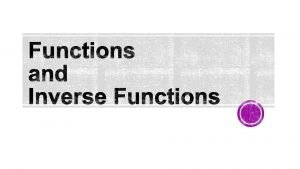 Function A function is a special type of