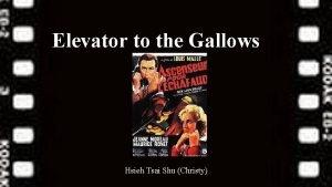 Elevator to the Gallows Hsieh Tsai Shu Christy