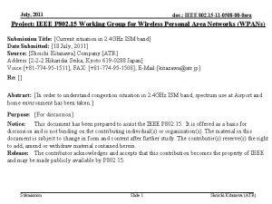 July 2011 doc IEEE 802 15 11 0508