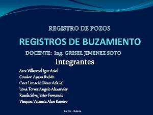 REGISTRO DE POZOS REGISTROS DE BUZAMIENTO DOCENTE Ing