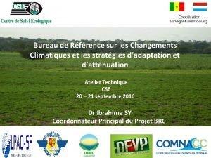 Bureau de Rfrence sur les Changements Climatiques et