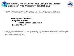 Ivanka Stajner 1 Jeff Mc Queen 2 Pius