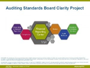 Auditing Standards Board Clarity Project DISCLAIMER This publication