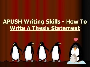 APUSH Writing Skills How To Write A Thesis