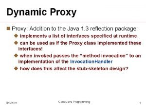 Dynamic Proxy n Proxy Addition to the Java