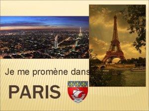 Je me promne dans PARIS PARIS EST LA