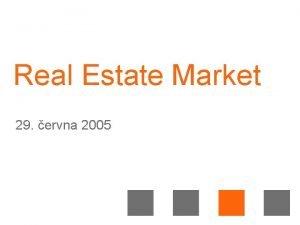 Real Estate Market 29 ervna 2005 Brand Commitment
