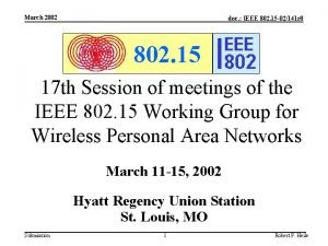 March 2002 doc IEEE 802 15 02141 r