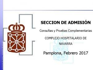 SECCION DE ADMISIN Consultas y Pruebas Complementarias COMPLEJO