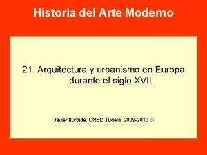 Historia del Arte Moderno 21 Arquitectura y urbanismo