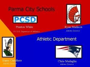 Parma City Schools Preston White Ryan Madison P
