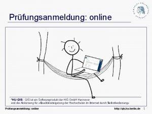 Prfungsanmeldung online HUQIS QIS ist ein Softwareprodukt der