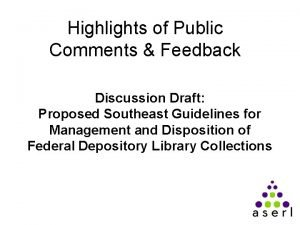 Highlights of Public Comments Feedback Discussion Draft Proposed