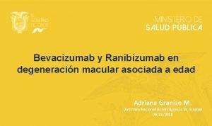 Bevacizumab y Ranibizumab en degeneracin macular asociada a