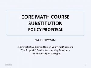 CORE MATH COURSE SUBSTITUTION POLICY PROPOSAL WILL LINDSTROM