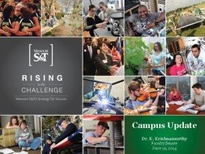 Campus Update Dr K Krishnamurthy Faculty Senate June