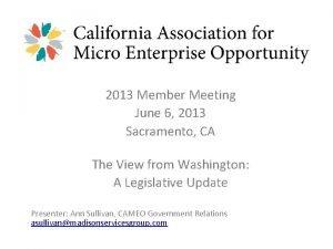 2013 Member Meeting June 6 2013 Sacramento CA