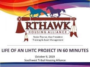 Robin Thorne Vice President Training Asset Management LIFE