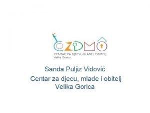 Sanda Puljiz Vidovi Centar za djecu mlade i