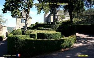Jardins de Marqueyssac Prsent par Nicole Automatique Quelques