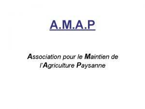 A M A P Association pour le Maintien