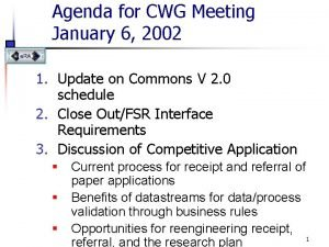 Agenda for CWG Meeting January 6 2002 1