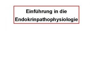 Einfhrung in die Endokrinpathophysiologie LITERATUR Taschenkompendium kein Lehrbuch