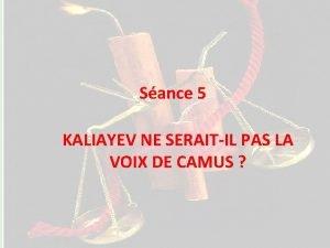 Sance 1 Sance 5 KALIAYEV NE SERAITIL PAS