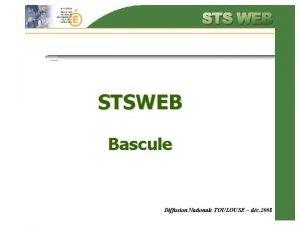 STSWEB Bascule Diffusion Nationale TOULOUSE dc 2008 LES