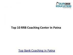 Top 10 RRB Coaching Center In Patna Top