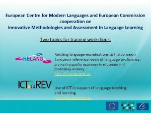 European Centre for Modern Languages and European Commission