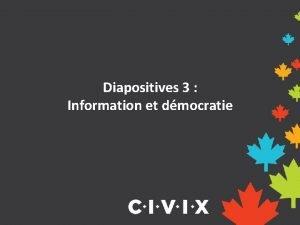 Diapositives 3 Information et dmocratie Plateformes en ligne
