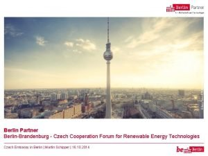 Berlin PartnerFTBWerbefotografie Berlin Partner BerlinBrandenburg Czech Cooperation Forum