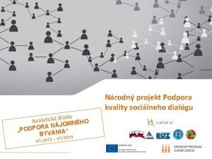 Nrodn projekt Podpora kvality socilneho dialgu tdia k