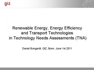 Renewable Energy Energy Efficiency and Transport Technologies in