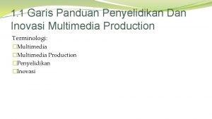1 1 Garis Panduan Penyelidikan Dan Inovasi Multimedia