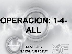 LUCAS 15 1 7 LA OVEJA PERDIDA LUCAS