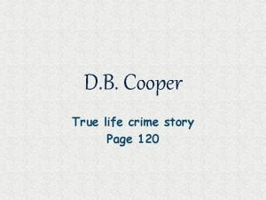 D B Cooper True life crime story Page