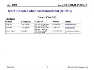 July 2008 doc IEEE 802 11 080816 r