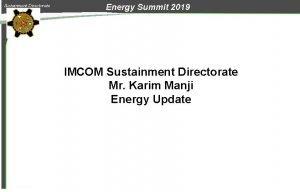Sustainment Directorate Energy Summit 2019 IMCOM Sustainment Directorate