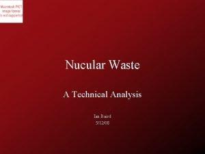 Nucular Waste A Technical Analysis Ian Baird 51208