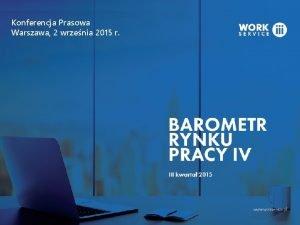 Konferencja Prasowa Warszawa 2 wrzenia 2015 r Barometr