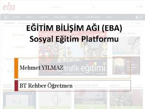 ETM BLM AI EBA Sosyal Eitim Platformu Mehmet