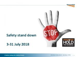 Safety stand down 3 31 July 2018 Stand