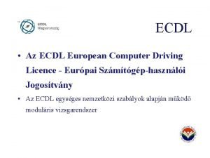 ECDL Az ECDL European Computer Driving Licence Eurpai