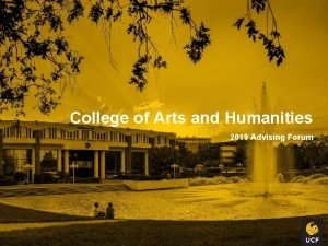 College of Arts and Humanities 2019 Advising Forum