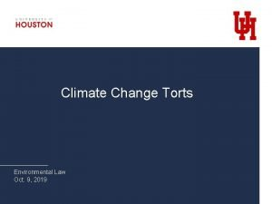 Climate Change Torts Environmental Law Oct 9 2019
